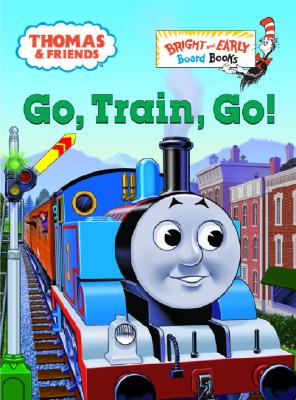 Go, Train, Go! By Awdry, W./ Stubbs, Tommy (ILT)