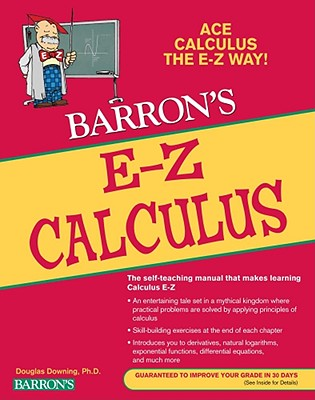 Barron's E-Z Calculus By Downing, Douglas